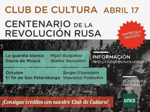 CLUB DE CULTURA (abril): Centenario de la Revolución Rusa