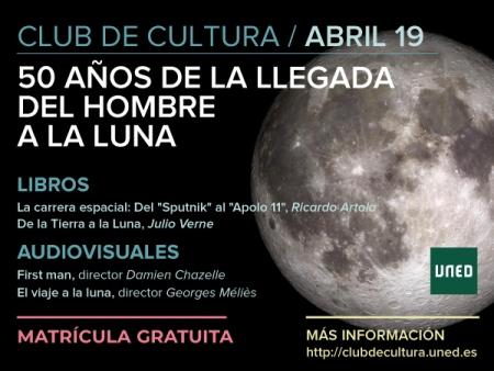Club de Cultura (abril 2019): 50 años de la llegada del hombre a la luna