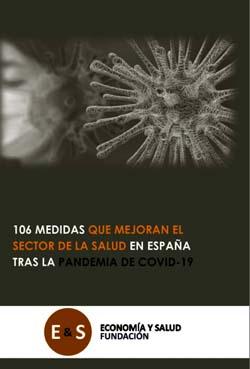"""Foto de la noticia """"106 medidas que mejoran el sector de la salud en España tras la pandemia de Covid-19"""""""