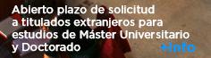 Abierto plazo de solicitud a titulados extranjeros el extranjero Másteres y Doctorado