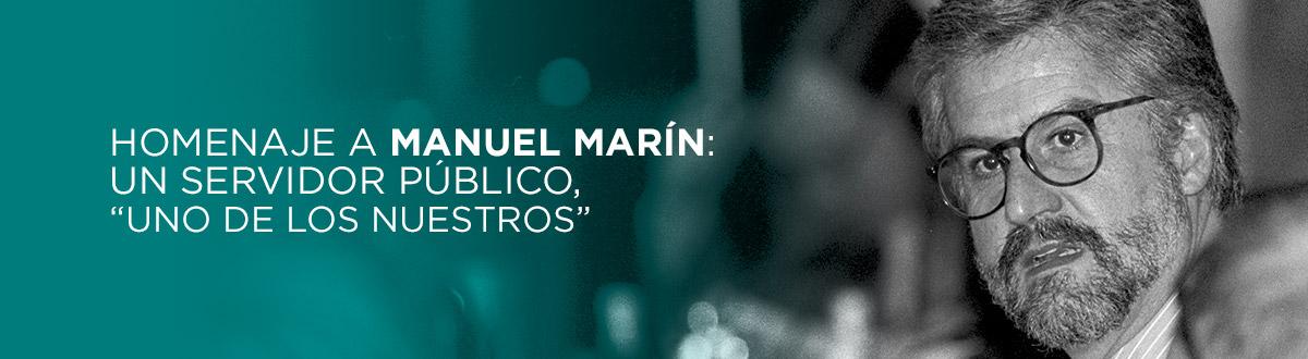 """Homenaje a Manuel Marín: un servidor público, """"uno de los nuestros"""""""